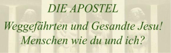 Die Apostel-Weggefährten Jesu